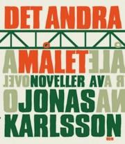 172e18a0357 Det andra målet av Jonas Karlsson - Provläs boken gratis online!