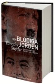 Den blodiga jorden av Timothy Snyder - Provläs boken gratis online! 7f3c3005363bf
